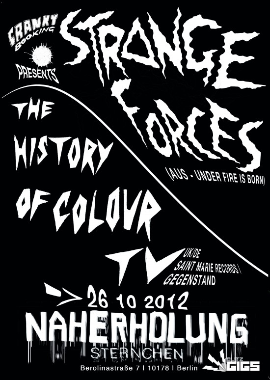 Strange Forces + The History Of Colour TV at Naherholung Sternchen, Berlin Gig. the history of colour tv strange forces Naherholung Sternchen live music on tonight in berlin gigs tonight in berlin cranky booking . shoegaze psych rock indie featured